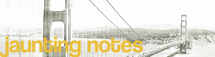Jaunting Notes Header for San Francisco
